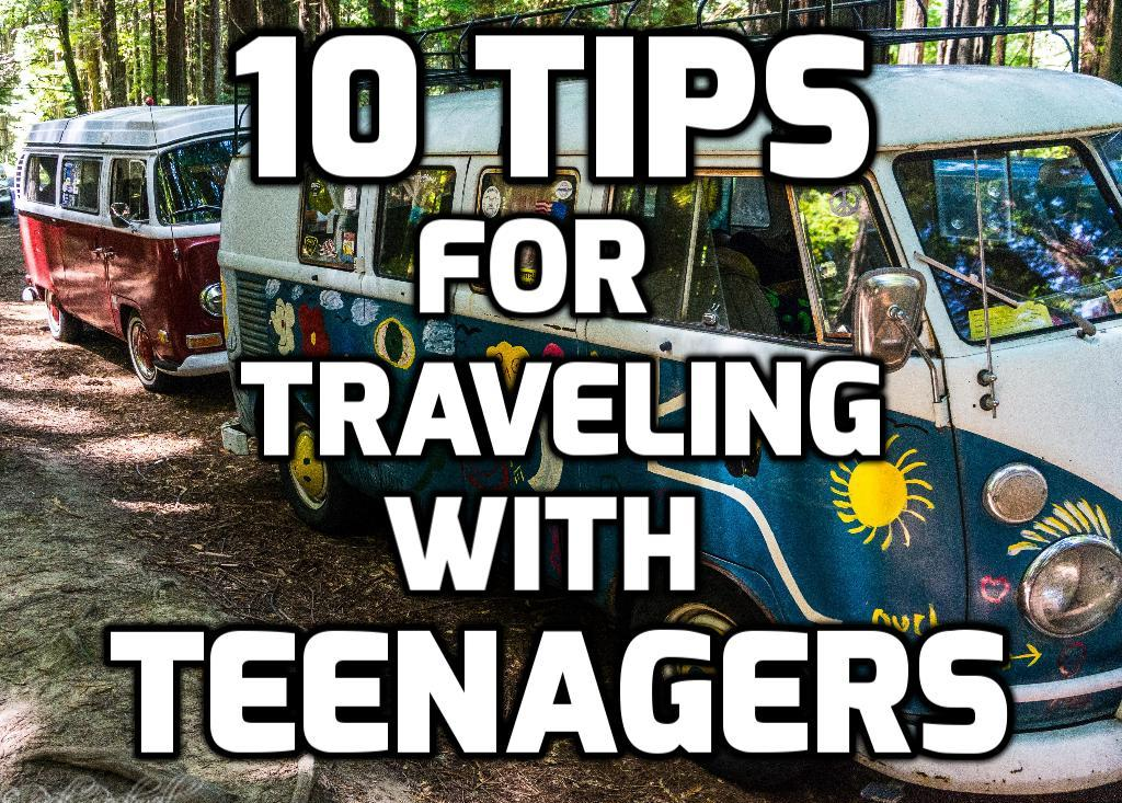 Photo of 10 tips for traveling with a teenager